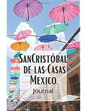 San Cristobal de las Casas Mexico Journal