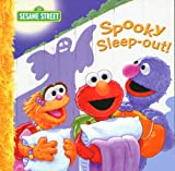 Spooky Sleep-Out! (Sesame Street (Dalmatian Press))