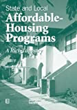 State and Local Affordable-Housing Programs : A Rich Tapestry, Stegman, Michael A., 0874208297