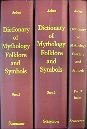 Dictionary Of Mythology Folklore And Symbols Gertrude Jobes