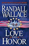 Love and Honor, Randall Wallace, 1416587454
