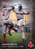 2016 Topps Now #116 Mookie Betts Baseball Card – Ties MLB record with 5 Home Run in 2 Games for Red Sox on June 1, 2016