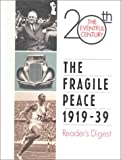 The Fragile Peace, Reader's Digest Editors, 0762102705