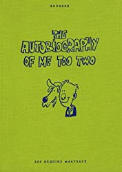 The Autobiography of Me Too, Tome 2 :