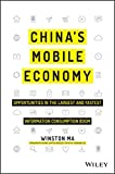 China's Mobile Economy: Opportunities in the Largest and Fastest Information Consumption Boom
