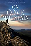 On Cove Mountain: Memoir Of A Prodigal