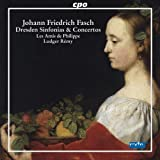 Fasch: Dresden Overtures, Sinfonias and Concertos
