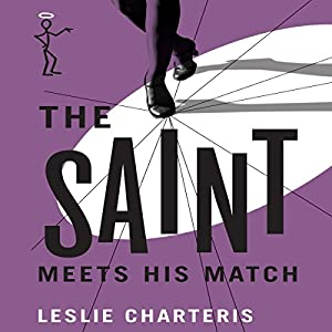 The Saint Meets His Match Audiobook