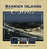 Barrier Islands Are for the Birds, Larry Points and Andrea Jauck, 1580710239