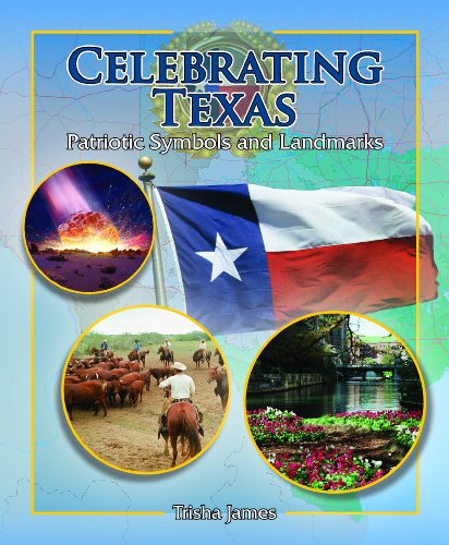 Celebrating Texas: Patriotic Symbols and Landmarks (Spotlight on Texas (Paperback))