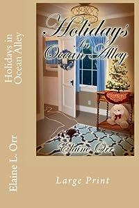 Holidays in Ocean Alley: Large Print (Jolie Gentil Cozy Mystery Series) (Volume 9)