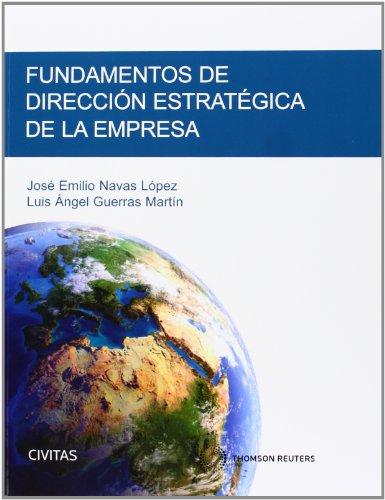 Descargar Libro Fundamentos De Dirección Estratégica De La Empresa Luis A. Guerras Martín