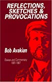 Reflections, Sketches, and Provocations: Essays and Commentary, 1981-1987