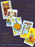 Mastering the Tarot, Paul Fenton-Smith, 0743203461