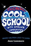 Cool School, Jane Loosmore, 1469765977