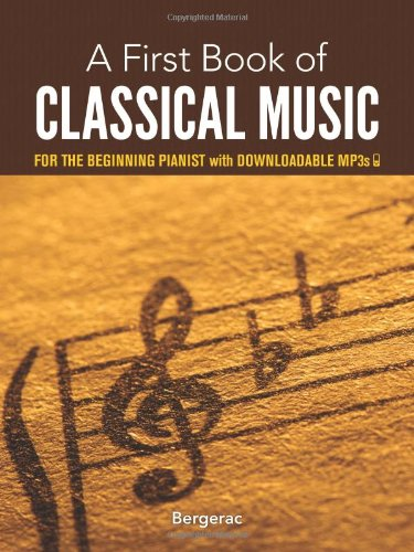 1st Music Book (A First Book of Classical Music: for the Beginning Pianist with Downloadable MP3s)