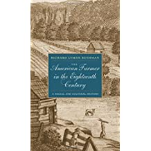 The American Farmer in the Eighteenth Century: A Social and Cultural History