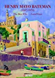 Henry Mayo Bateman (1887-1970) : The Man Who... Loved Gozo, , 9993274143