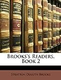 Brooks's Readers, Book, Stratton Duluth Brooks, 1146236026