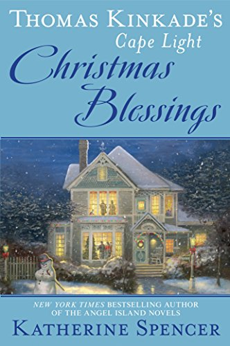 Thomas Kinkade's Cape Light: Christmas Blessings (A Cape Light Novel Book 18)