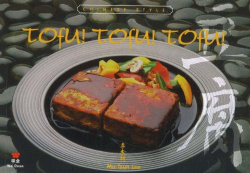 Tofu! Tofu! Tofu! - Chinese Style