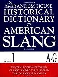 Historical Dictionary of American Slang, Jonathan E. Lighter, 0394544277