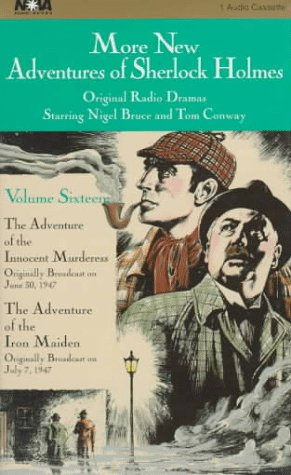 More New Adventures of Sherlock Holmes: The Adventure of the Innocent Murderess, the Adventure of the Iron Maiden: 16
