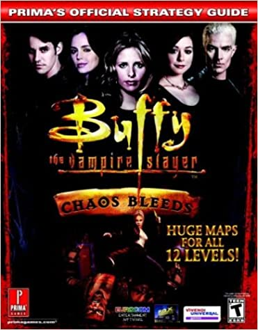Book Buffy the Vampire Slayer 2: Chaos Bleeds - Official Strategy Guide