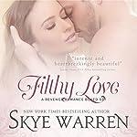 Filthy Love: A Bad Boy Romance Boxed Set | Skye Warren
