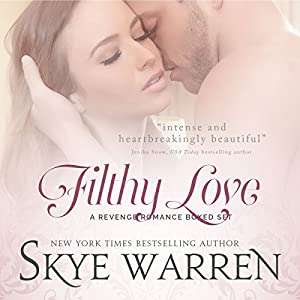 Filthy Love: A Bad Boy Romance Boxed Set Audiobook