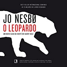 O leopardo [The Leopard] Audiobook by Jo Nesbø Narrated by Raul Rosa
