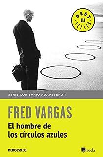 El hombre de los círculos azules par Vargas