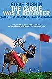 The Caddie Was a Reindeer, Steve Rushin, 0802142117