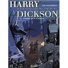 HARRY DICKSON T04 : L'OMBRE DE BLACKFIELD