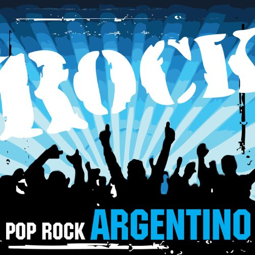... Pop Rock Argentino (Digital Only)