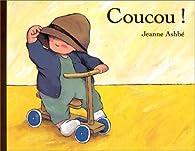 Coucou ! par Jeanne Ashbé