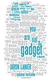 You Are Not a Gadget: A Manifesto (Vintage) by Jaron Lanier Picture