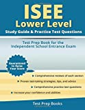 ISEE Lower Level Study Guide & Practice Test Questions: Test Prep Book for the Independent School Entrance Exam