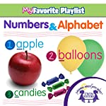 Numbers and Alphabet |  Twin Sisters,Kim Mitzo Thompson,Karen Mitzo Hilderbrand