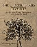 The Lasater Family 1620-2010, Linda Lassater Edlow, 1456586599