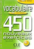 Vocabulaire (450 exercices, niveau intermdiaire)