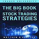 The Big Book of Stock Trading Strategies | Matthew R. Kratter