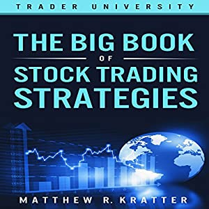 The Big Book of Stock Trading Strategies Audiobook