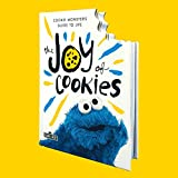 The Joy of Cookies: Cookie Monster's Guide to
