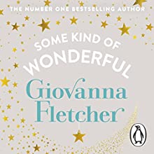 Some Kind of Wonderful Audiobook by Giovanna Fletcher Narrated by Emily Atack