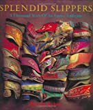 Splendid Slippers: A Thousand Years of an Erotic Tradition