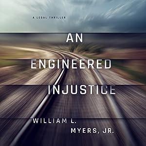 An Engineered Injustice Audiobook