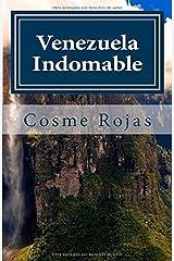 Venezuela Indomable: Tiempos Revoltosos (Spanish Edition) Paperback