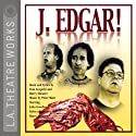 J. Edgar! Performance by Tom Leopold, Harry Shearer Narrated by Harry Shearer, Kelsey Grammer, John Goodman, Dan Castellaneta, Christopher Guest