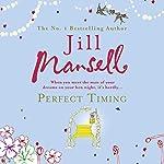 Perfect Timing | Jill Mansell